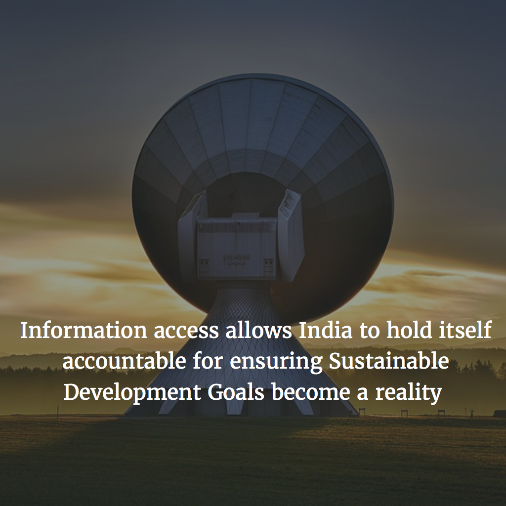 India's proof that Access to Information will help us Achieve the SDG's